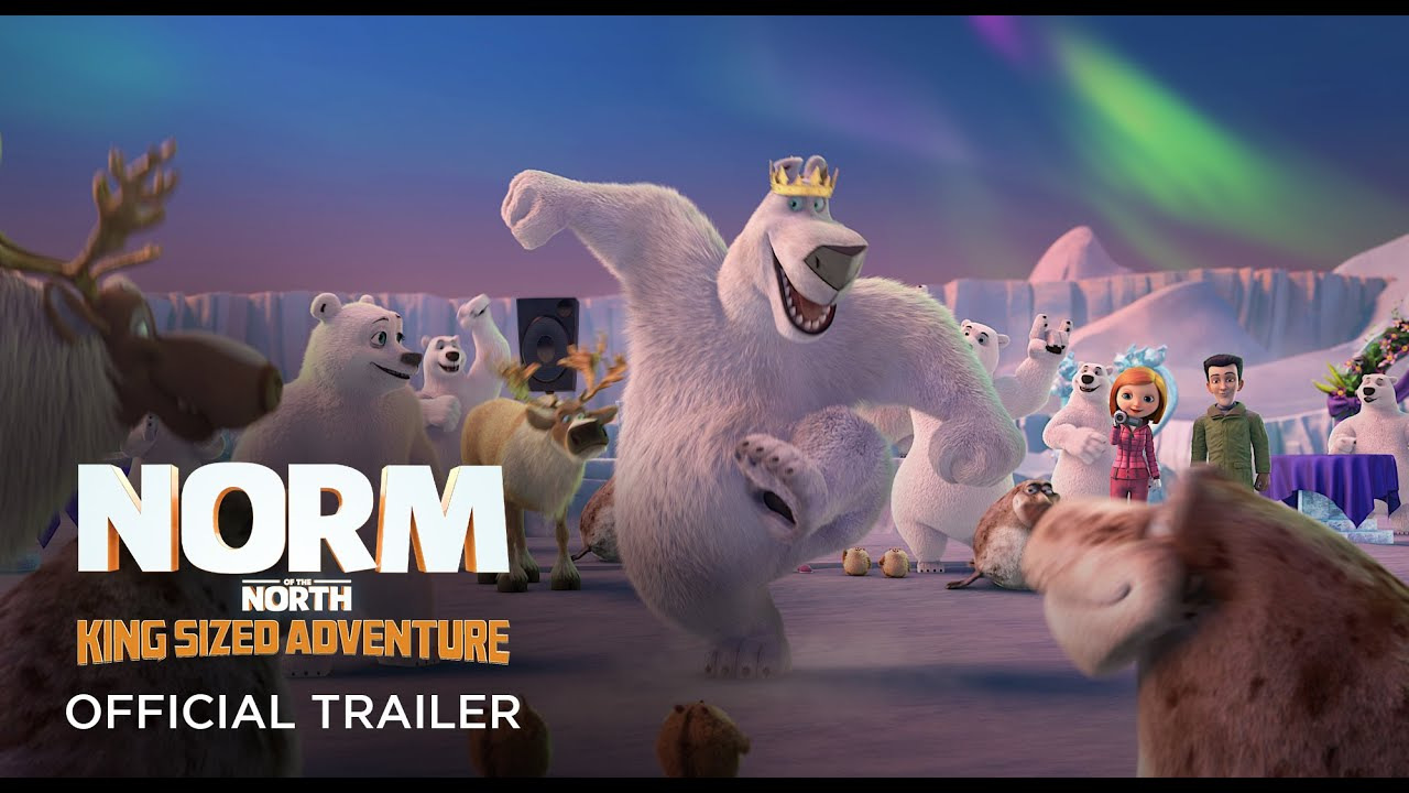 trailer Norm of the North: King Sized Adventure