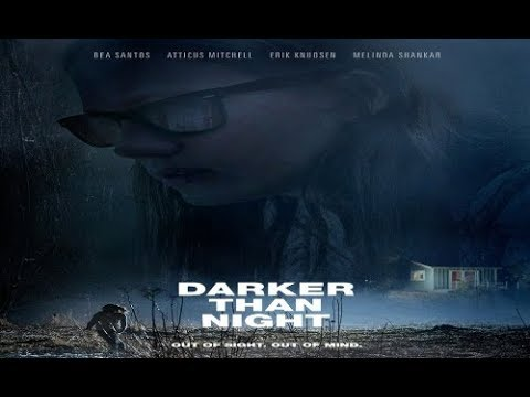 trailer Darker Than Night