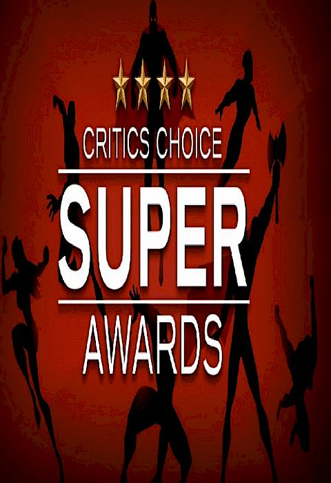 The Critics' Choice Super Awards