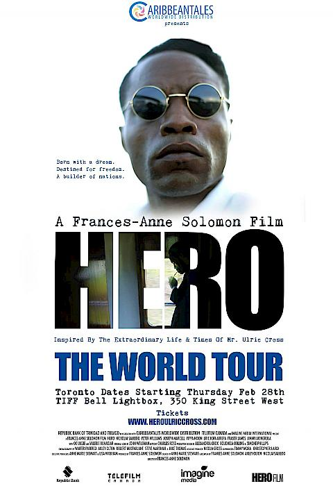 Hero - Inspired by the Extraordinary Life & Times of Mr. Ulric Cross