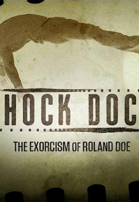 Shock Docs The Exorcism of Roland Doe